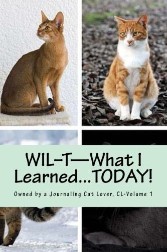 WIL-T―Owned by a Journaling Cat Lover, Vol 1