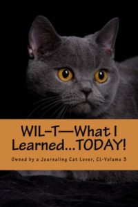 WIL-T―Owned by a Journaling Cat Lover, Vol 3