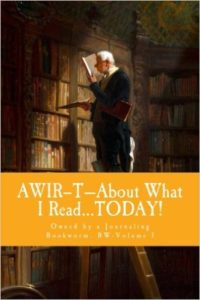 AWIR-T™—The Bookworm Series, Volume 1