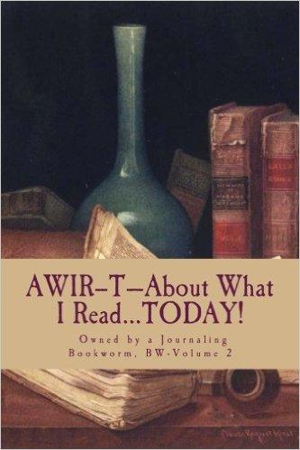 AWIR-T™ Spinoffs —The Bookworm Series, Volume 2