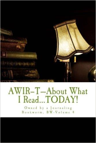 AWIR-T™—The Bookworm Series, Volume 4